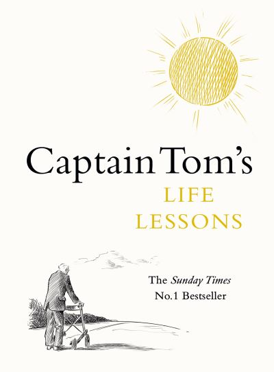 Captain Tom's Life Lessons