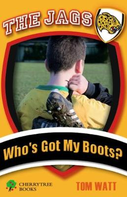 Who's got my boots?