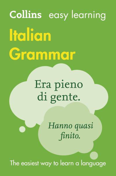 Collins Easy Learning Italian Grammar
