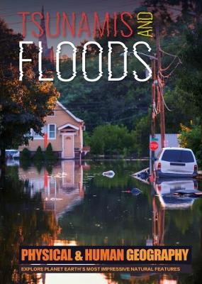 Tsunamis and floods
