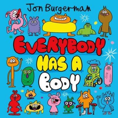 Everybody has a body