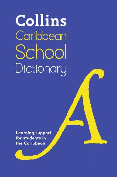 Caribbean School Dictionary