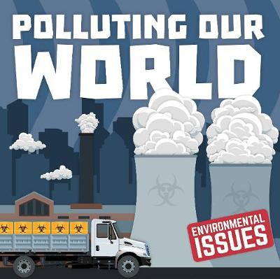 Polluting our world