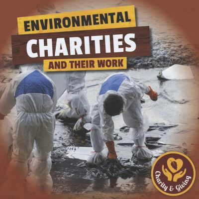 Environmental charities and their work
