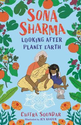Sona Sharma, looking after planet Earth