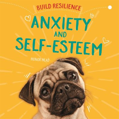 Anxiety and self-esteem