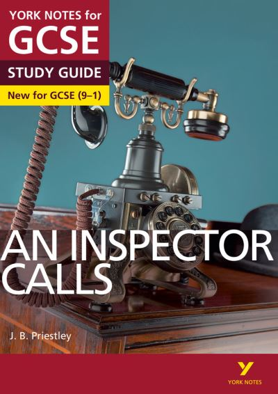 York notes GCSE (9-1) an inspector calls