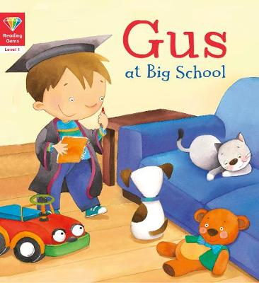 Gus at big school