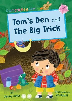 Tom's den (AND) The big trick