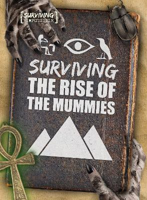 Surviving the rise of the mummies