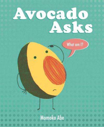 Avocado asks what am I?