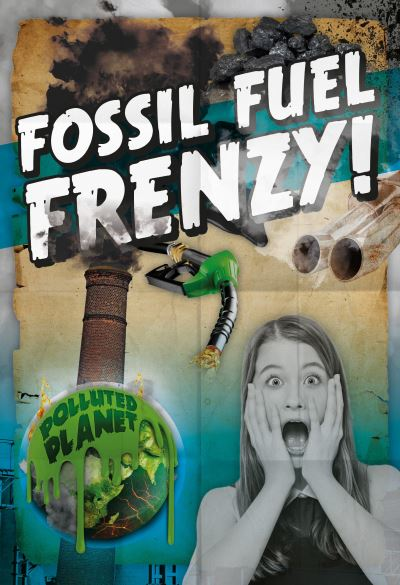 Fossil fuel frenzy!
