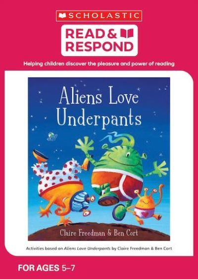 Activities based on Aliens love underpants by Claire Freedman and Ben Cort