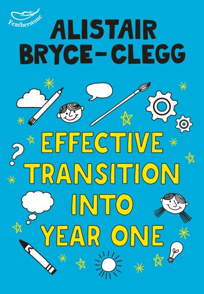Effective transition into year 1