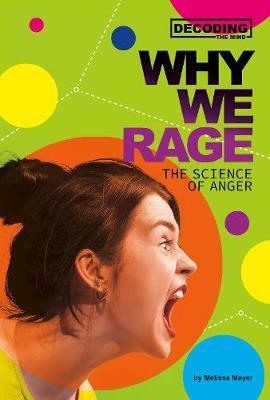 Why we rage
