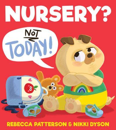 Nursery? Not today!