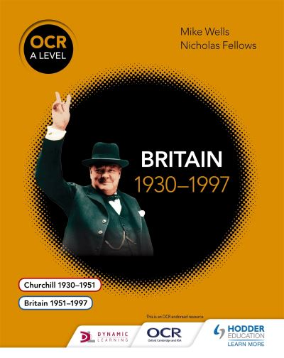 OCR A Level History Britain, 1930-1997
