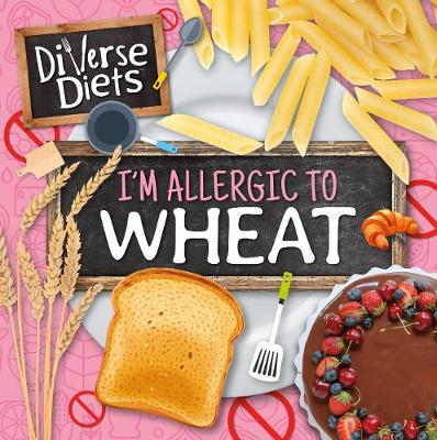 I'm allergic to wheat