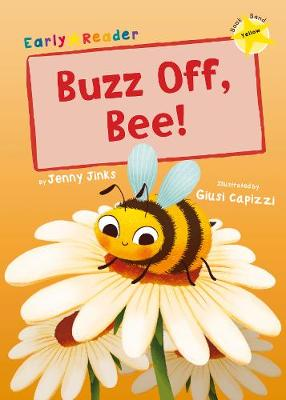 Buzz off, Bee!
