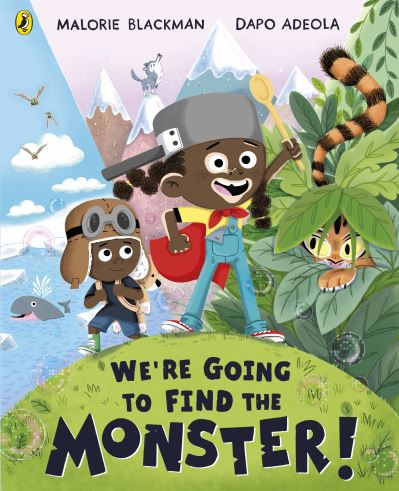 We're going to find the monster!