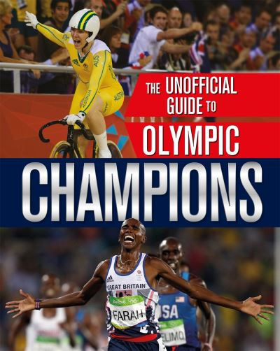 The unofficial guide to Olympic champions