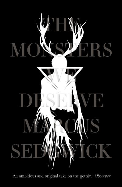The monsters we deserve