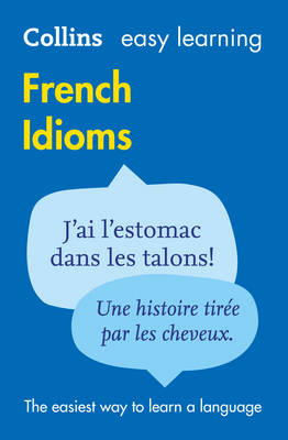 Collins Easy Learning French Idioms