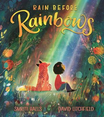 Rain before rainbows