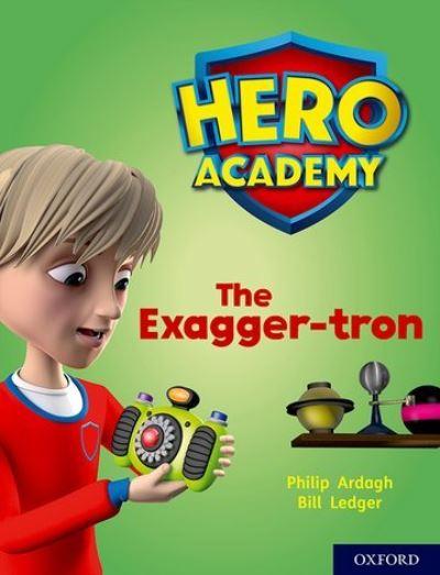The Exagger-tron