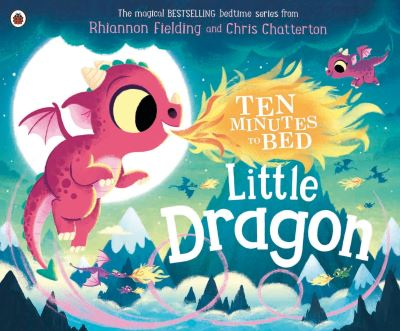 Ten minutes to bed little dragon