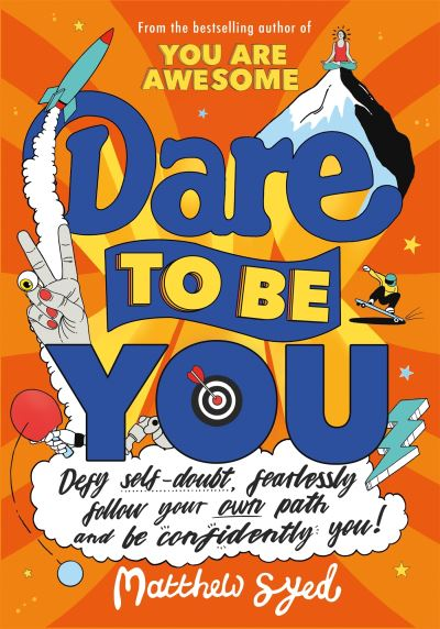 Dare to be you