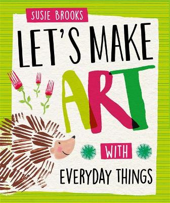 Let's make art with everyday things