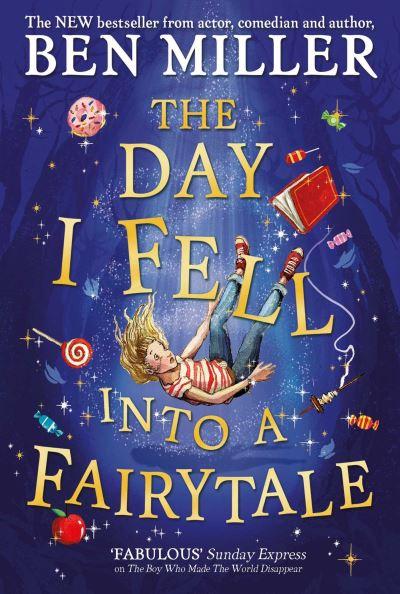 The day I fell into a fairytale