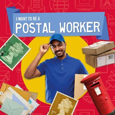 I want to be a postal worker