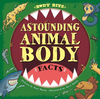 Astounding animal body facts