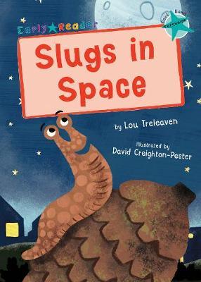 Slugs in space