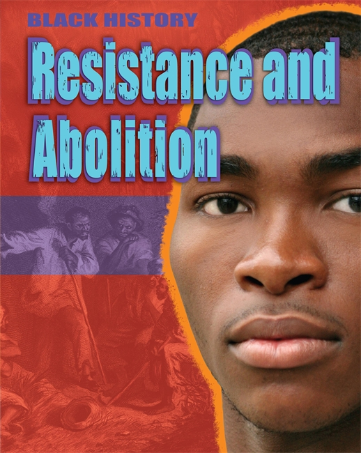 Resistance and abolition