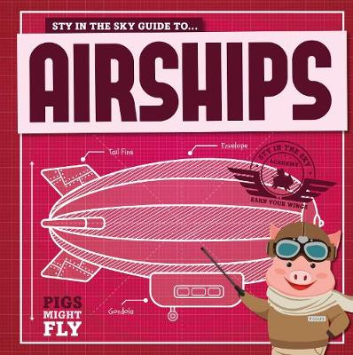 Piggles' guide to airships