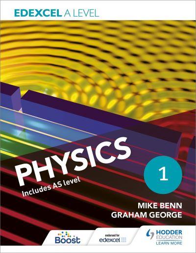 Edexcel A Level Physics Book 1