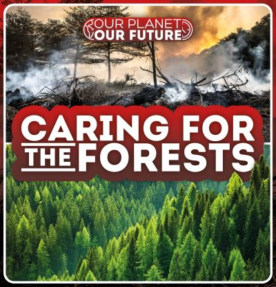 Caring for the forests