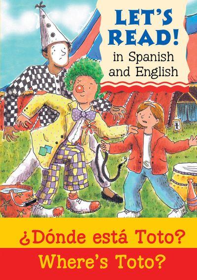 Donde esta Toto? = Where's Toto?