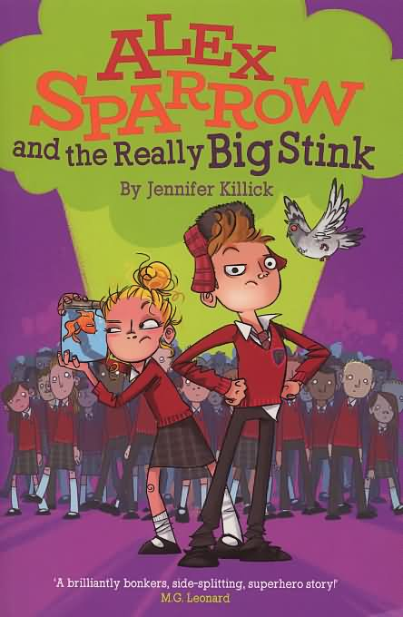 Alex Sparrow and the really big stink