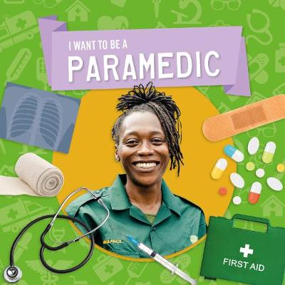 I want to be a paramedic