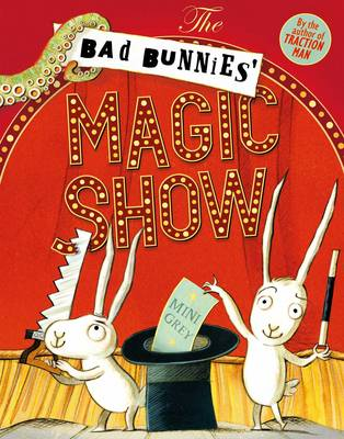 The bad bunnies' magic show