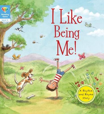 I like being me!