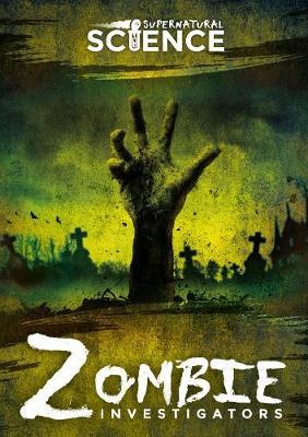 Zombie investigators