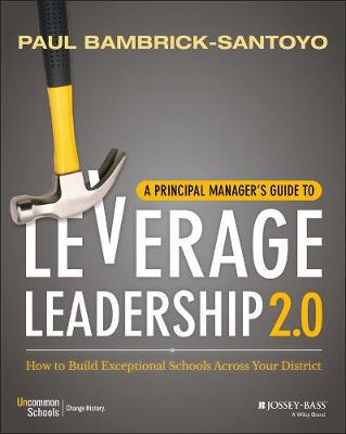 A Principal Manager's Guide to Leverage Leadership 2.0