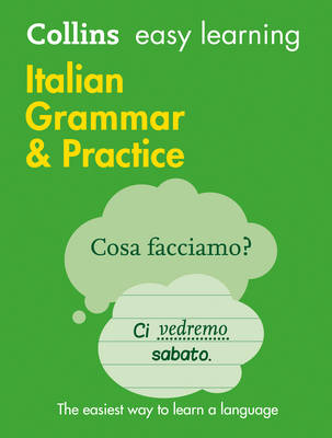 Collins Easy Learning Italian Grammar & Practice