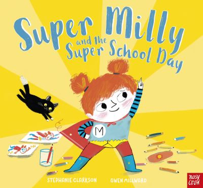 Super Milly and the super school day