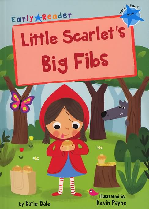 Little Scarlet's big fibs